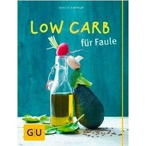 Buch: Low Carb für Faule GU Diät und Gesundheit Gräfe und Unzer