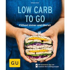Buch: Low Carb to go Küchenratgeber Gräfe und Unzer