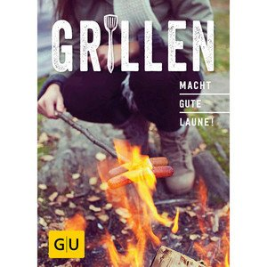 Buch: Grillen macht gute Laune! Gräfe und Unzer