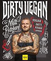 tischwelt-rezeptbuch-dirty-vegan-essen-gesund