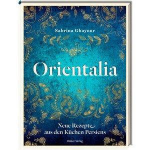 Buch: Orientalia Neue Rezepte aus den Küchen Persiens Hölker Verlag