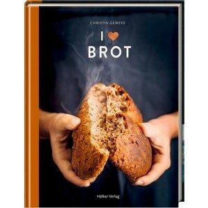 Buch: I Love Brot Christin Geweke Hölker Verlag