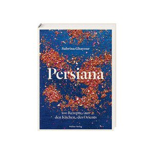 Buch: Persiana 100 Rezepte aus dem Orient Hölker Verlag