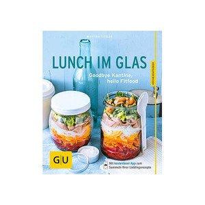 Buch: Lunch im Glas Küchenratgeber Gräfe und Unzer
