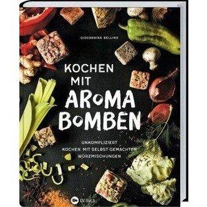 Buch: Kochen mit Aroma Bomben Giovannina Bellino LV. Buch