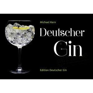 Buch: Deutscher Gin Michael Kern Edition Deutscher Gin